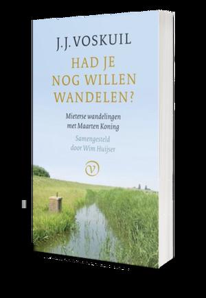 Had je nog willen wandelen? · Uitgeverij Van Oorschot